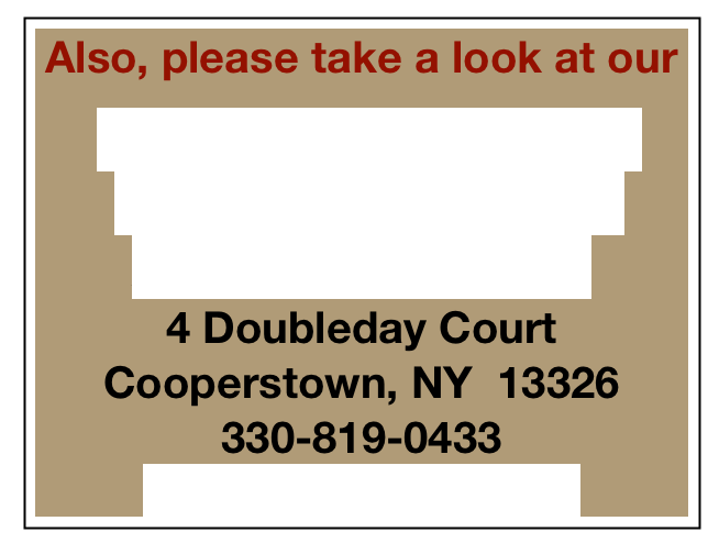 Also, please take a look at our  Diastole Log Cabin & Country Furniture & Accessories Store 4 Doubleday Court Cooperstown, NY  13326 330-819-0433 diastole@hughes.net